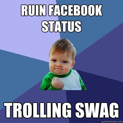 Troll Facebook Status Ruin Facebook Status Trolling