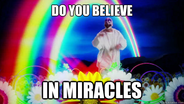 Do you believe In miracles - Do you believe In miracles  Misc