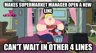 Makes supermarket manager open a new line Can't wait in other 4 lines - Makes supermarket manager open a new line Can't wait in other 4 lines  Kendra Kart
