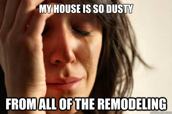 Image result for house remodeling memes