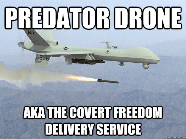 Predator Drone Aka The Covert Freedom Delivery Service
