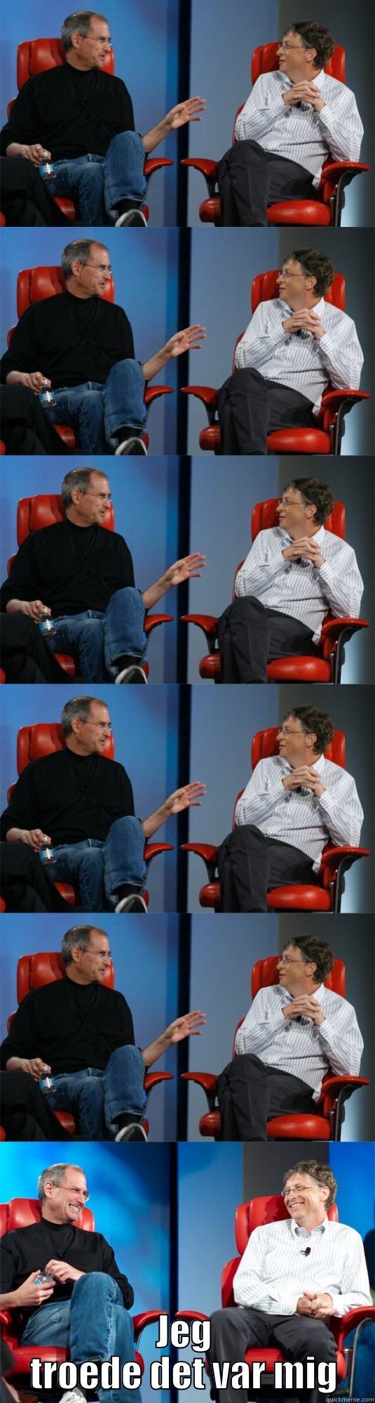 JEG TROEDE DET VAR MIG Steve Jobs vs Bill Gates