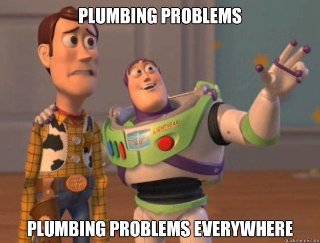 Plumbing Problems Plumbing Problems Plumbing