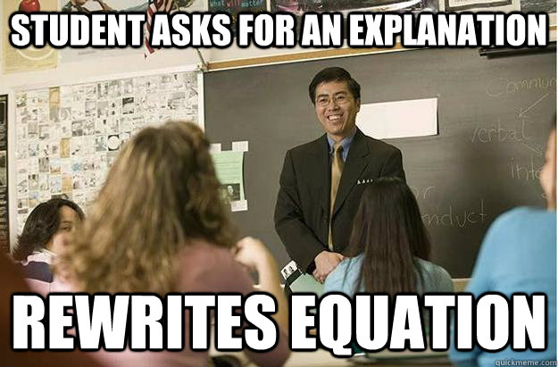 Student asks for an explanation rewrites equation