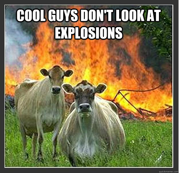 COOL GUYS DON'T LOOK AT EXPLOSIONS  - COOL GUYS DON'T LOOK AT EXPLOSIONS   Evil cows