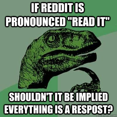 If reddit is pronounced