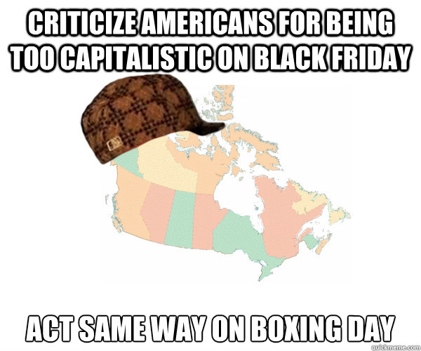 criticize americans for being too capitalistic on Black Friday act same way on boxing day