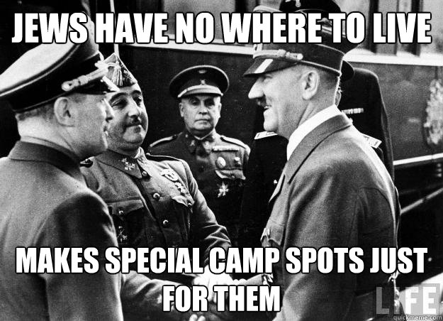 jews have no where to live makes special camp spots just for them