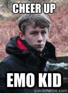 Cheer Up Emo kid  Emo Kid
