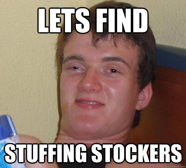 lets find stuffing stockers - lets find stuffing stockers  10 Guy