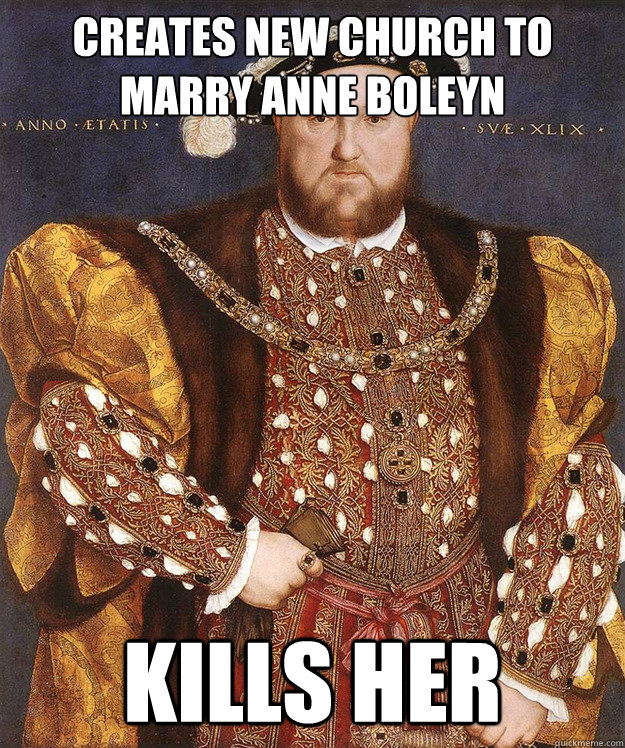 creates new church to marry anne boleyn kills her