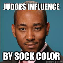 Judges Influence By Sock Color