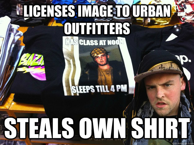 licenses image to urban outfitters steals own shirt - licenses image to urban outfitters steals own shirt  Scumbag Outfitters