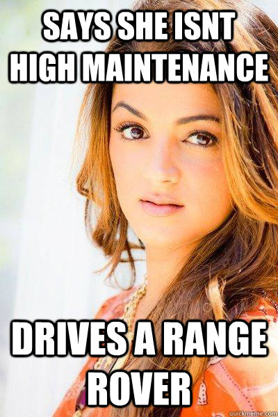 Says She Isnt High Maintenance Drives A Range Rover