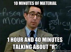 10 minutes of material 1 hour and 40 minutes talking about