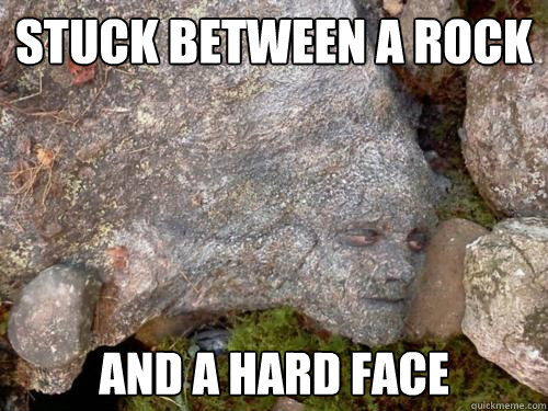 Stuck between a rock and a hard face - Stuck between a rock and a hard face  Camouflage Peeta