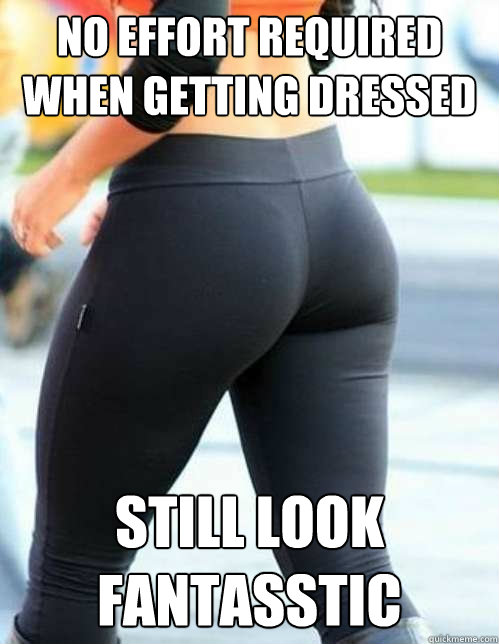 no effort required when getting dressed still look fantasstic