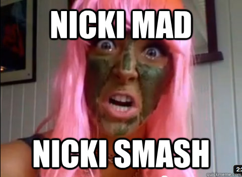 NICKI MAD NICKI SMASH