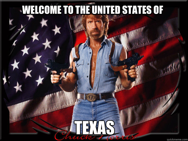Welcome to the united states of  Texas