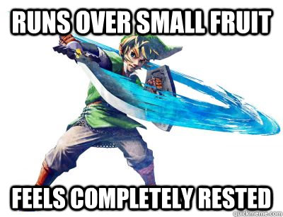 Runs over small fruit Feels completely rested - Runs over small fruit Feels completely rested  Logical Link