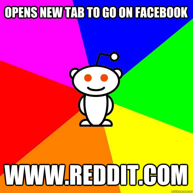 Opens new tab to go on facebook www.reddit.com - Opens new tab to go on facebook www.reddit.com  Reddit Alien