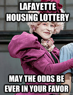 Lafayette housing lottery May the odds be ever in your favor