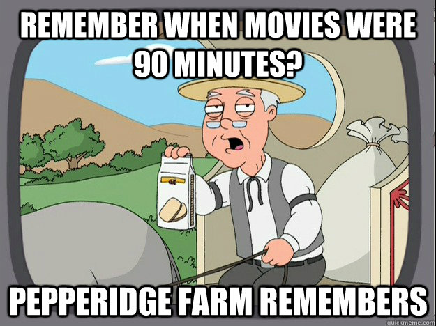 remember when movies were 90 minutes? Pepperidge Farm remembers - remember when movies were 90 minutes? Pepperidge Farm remembers  Misc