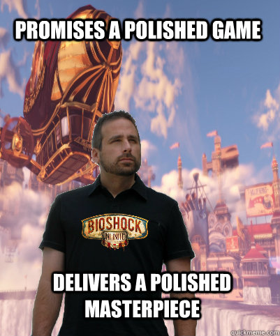 Promises a polished game Delivers a polished masterpiece