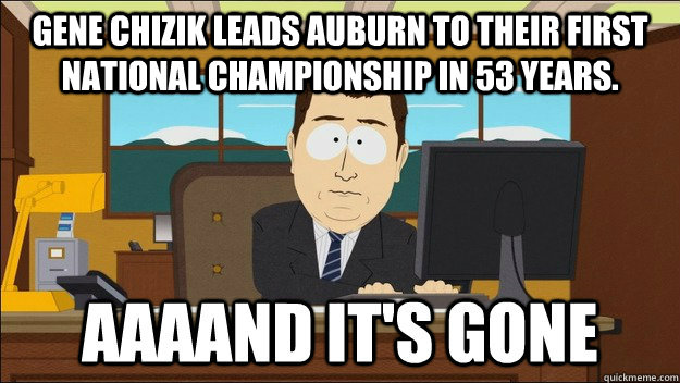 Gene Chizik leads Auburn to their first national championship in 53 years.