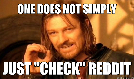 One Does Not Simply just