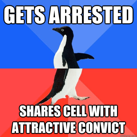 Gets arrested Shares cell with Attractive Convict - Gets arrested Shares cell with Attractive Convict  Socially Awkward Awesome Penguin