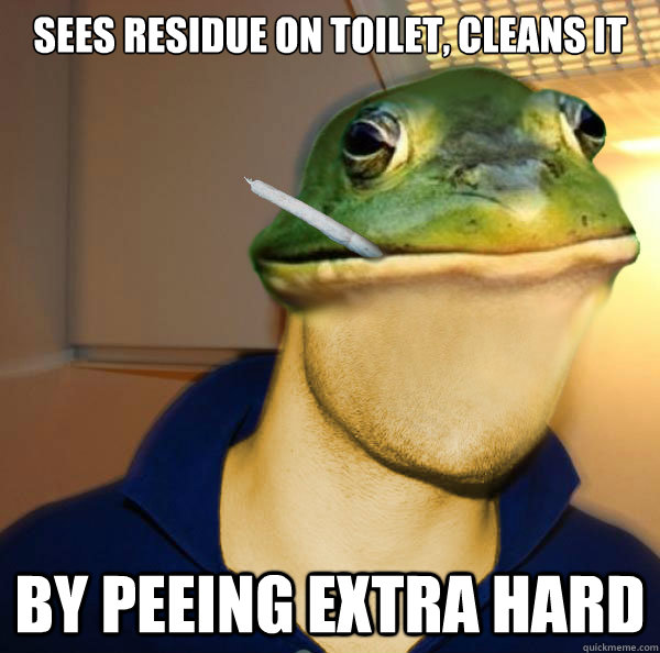 Sees residue on toilet, cleans it  by peeing extra hard