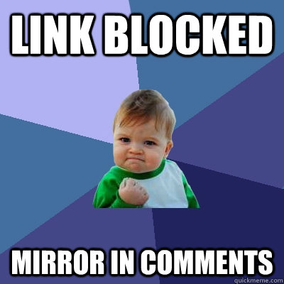 Link Blocked Mirror in comments  Success Kid